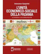 L'unità economico - sociale della Padania.