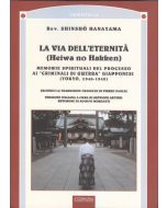 """La via dell'eternità (Heiwa no Hakken). Memorie spirituali del processo ai """"criminali di guerra"""" giapponesi (1946-1948)"""