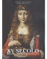 XV Secolo. L'abbigliamento femminile in Italia.